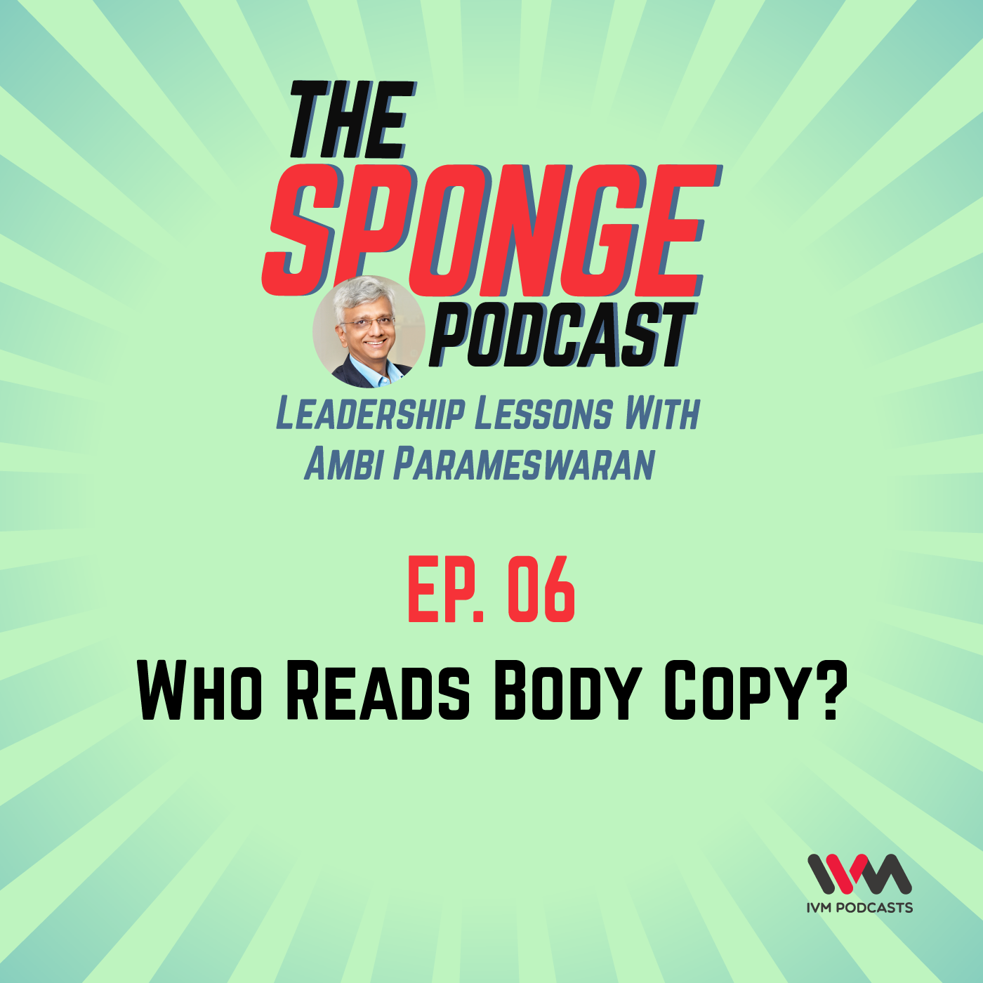 Ep. 06: Who Reads Body Copy?