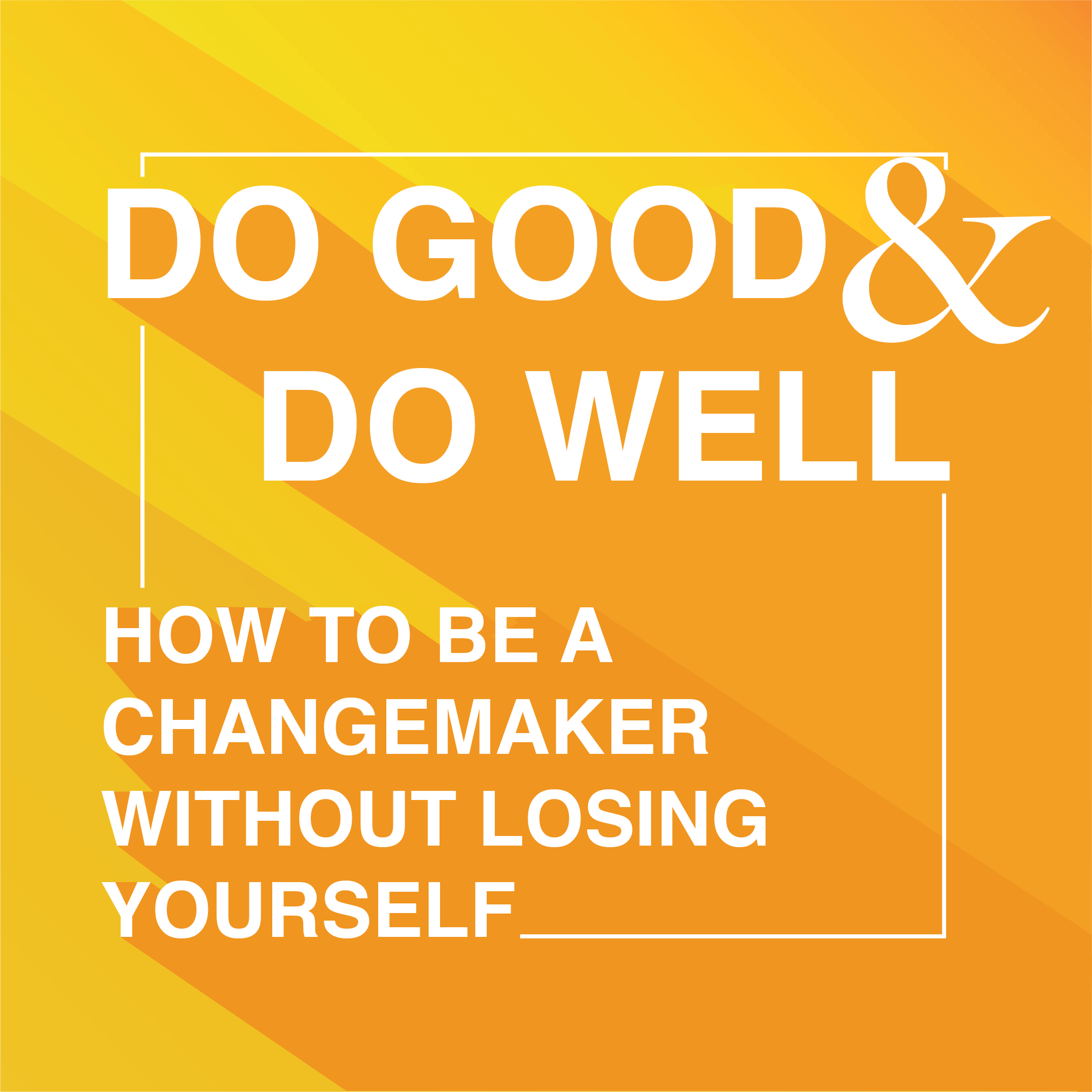 Do Good and Do Well show art