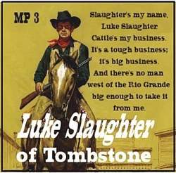 021-101011 In the Old-Time Radio Corner - Luke Slaughter of Tombstone