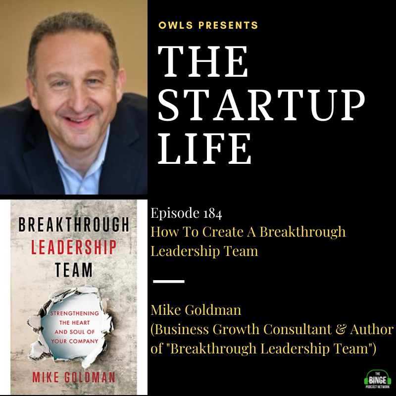 Mike Goldman (Business Growth Consultant & Author of