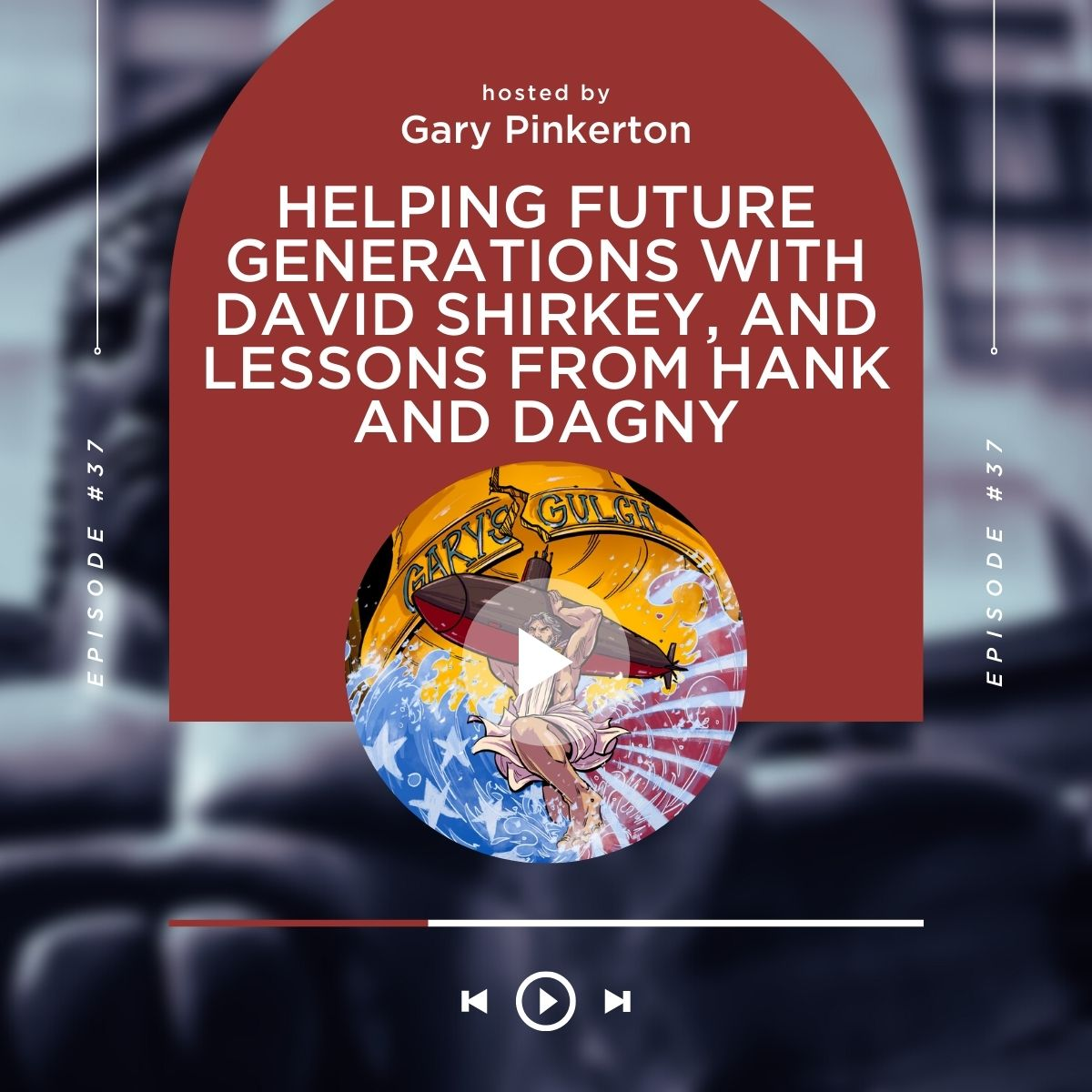 Helping Future Generations with David Shirkey, and Lessons from Hank and Dagny  show art