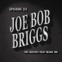 Artwork for Joe Bob Briggs