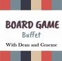 Artwork for Board Game Buffet #35  Wingspan; Azul Stained Glass; Pandemic: Fall of Rome
