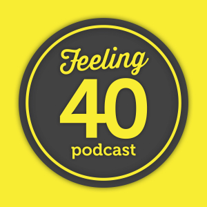 Feeling40