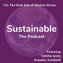 Artwork for 135: The Dark Side of Mission-Driven with Tabitha Jayne, Founder of EarthSelf