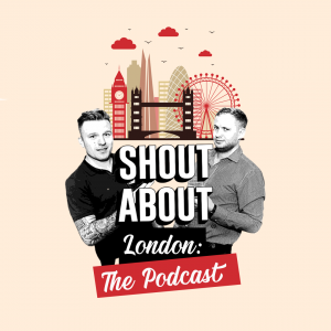 Shout About London