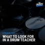 Artwork for EP20: What To Look For In A Drum Teacher