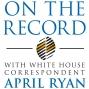 Artwork for On The Record #52: Joshua DuBois talks faith with April Ryan