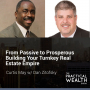 Artwork for From Passive to Prosperous Building Your Turnkey Real Estate Empire with Dan Zitofsky - Episode 130