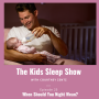 Artwork for Episode 25: When Should You Night Wean?