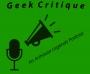 Artwork for Geek Critique: Film Criticism vs. Film Conversation