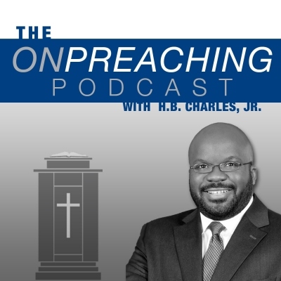 On Preaching with H.B. Charles Jr. show image