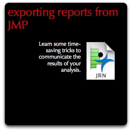 JMP  Exporting reports directly and via journals