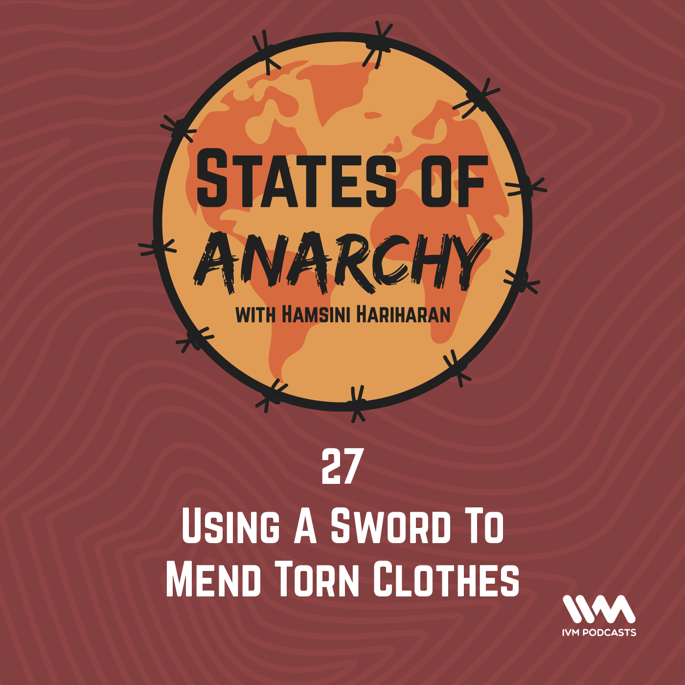 Ep. 27: Using a Sword to Mend Torn Clothes