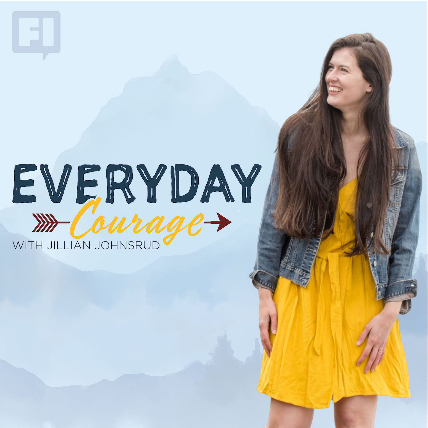 Everyday Courage with Jillian Johnsrud show art