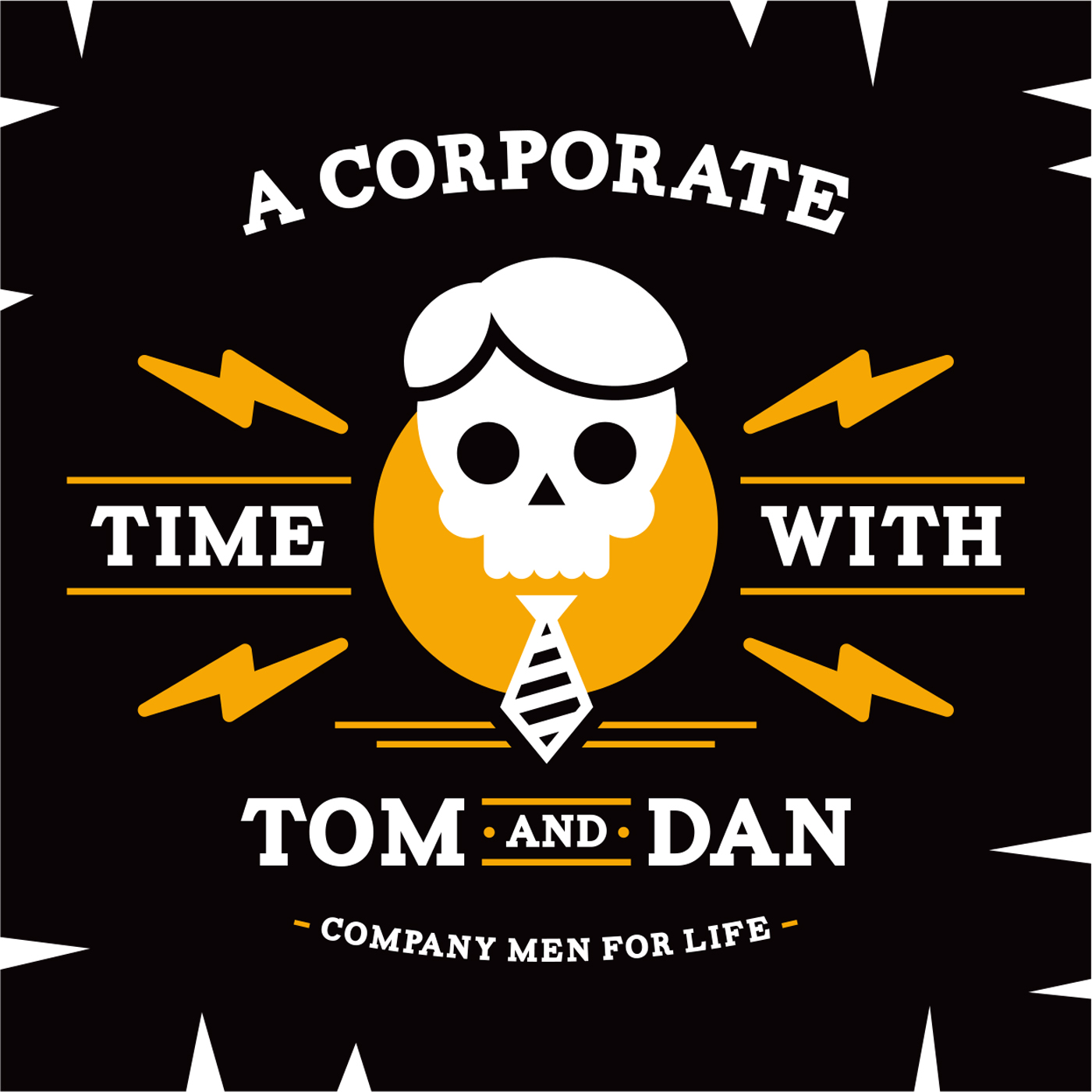 A Corporate Time with Tom and Dan show art