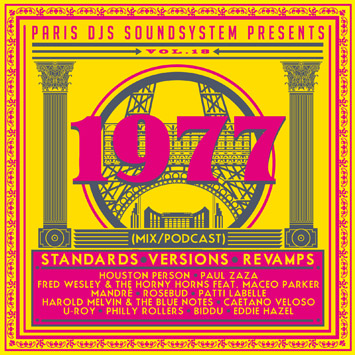 Paris DJs Soundsystem presents 1977 - Standards, Versions & Revamps Vol.18