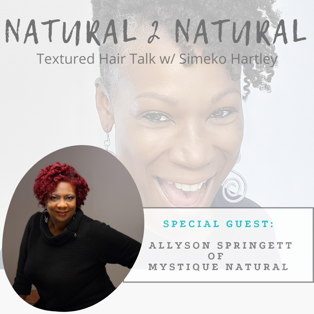 Episode #3 - Her Hair-Story w/ Allyson Springett of Mystique Natural show art
