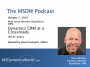 Artwork for The MSDW Podcast: Dynamics CRM and 365 at a crossroads, with Steve Mordue