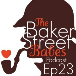 Episode 23: New and Old Sherlockians
