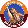 Artwork for EP249 - The Evil Dead