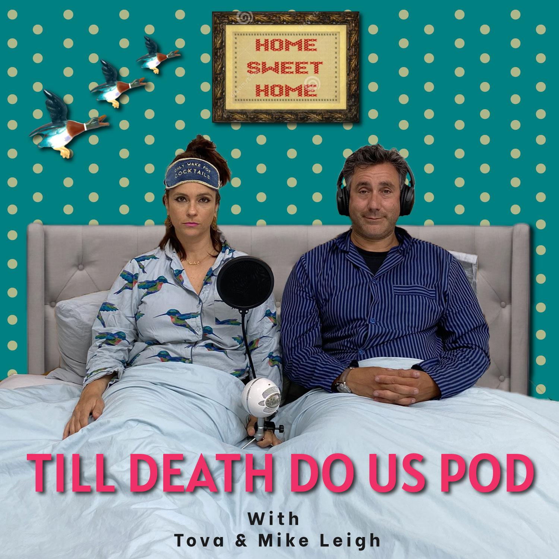 Till Death Do Us Pod Episode 26 - Weirdest Kids Excuses