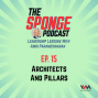 Artwork for Ep. 15: Architects And Pillars