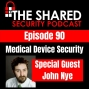 Artwork for Medical Device Security with Special Guest John Nye