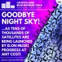 Artwork for GOODBYE NIGHT SKY! The Future is coming, but at what cost? #84