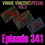 Artwork for Vinnie Vincent Special vol6 - Ep341