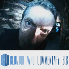 Doctor Who 8.8 - Mummy on the Orient Express - Blogtor Who Commentary