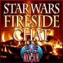 Artwork for #64: Star Wars Fireside Chat