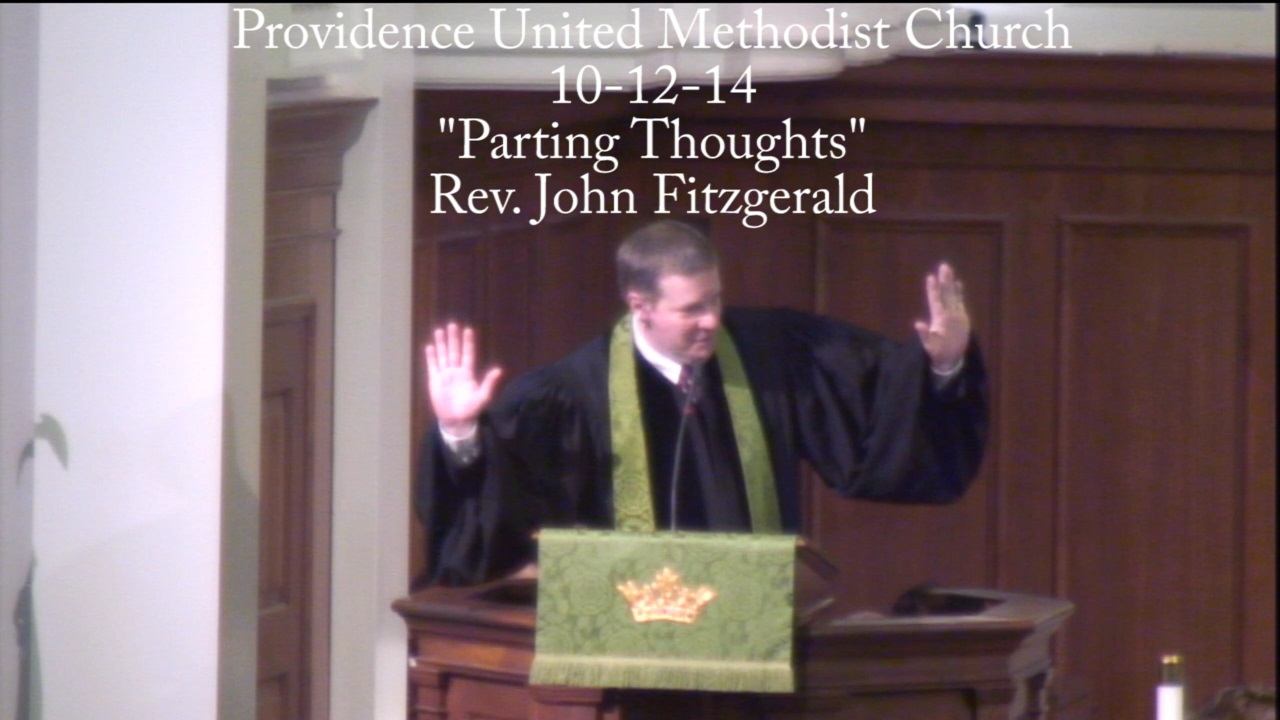 """Traditional Sermon """"Parting Thoughts"""""""