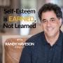 Artwork for EP7 Self-Esteem Is Earned, Not Learned
