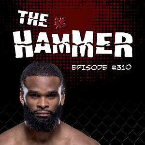 The Hammer MMA Radio - Episode 310