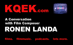 KQEK.com -- Interview with film composer Ronen Landa