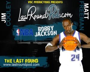 TLR #52 - Bobby Jackson - NBA (Talks UFC)
