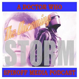 The Oncoming Storm Ep 177: The Rocket Men, Blood of the Daleks, Sympathy for the Devil