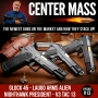 Artwork for Center Mass #13 – Get em' while they are fresh!  A look at some of the newest guns on the market and how they stack up!