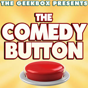 The Comedy Button: Episode 118