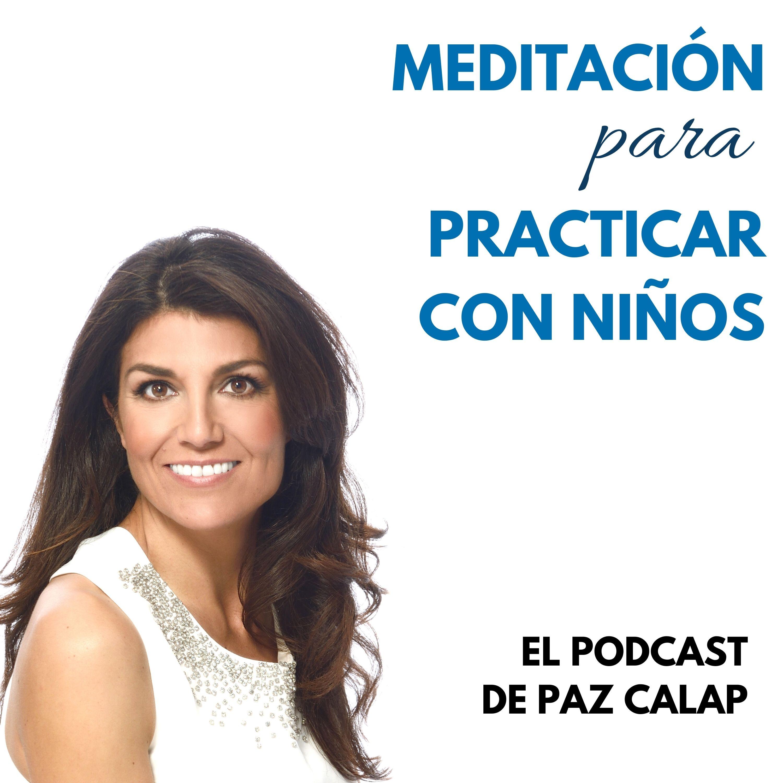 Meditación para practicar con niños - Medita con Paz