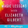 """Artwork for Magic Lessons Se. 1, Ep. 2: Cheryl Strayed to Moms- """"Pursue Your Passions Like a Mofo"""""""