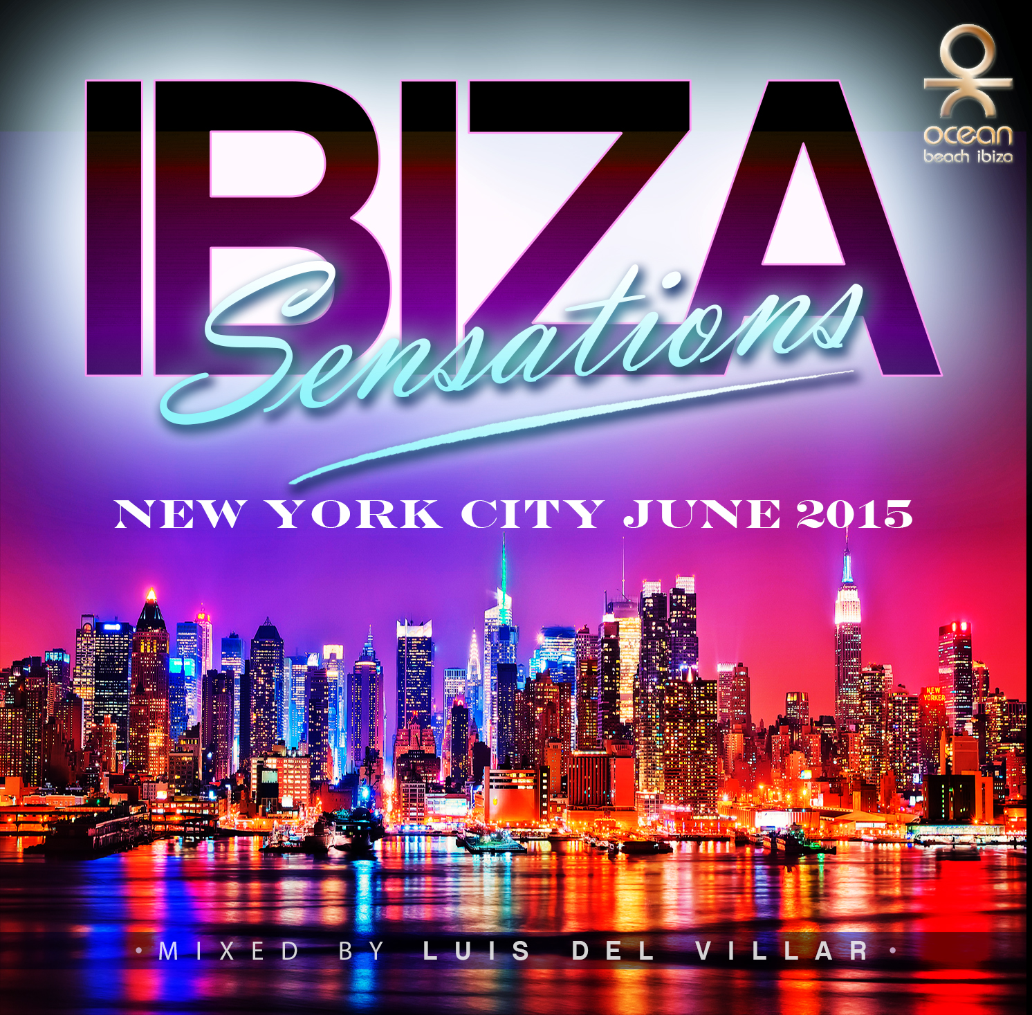 Artwork for Ibiza Sensations 118 @ Club Baroque, Astoria - New York
