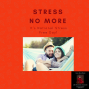 Artwork for LNNL EP #020 Stress No More - It's National Relaxation Day!!