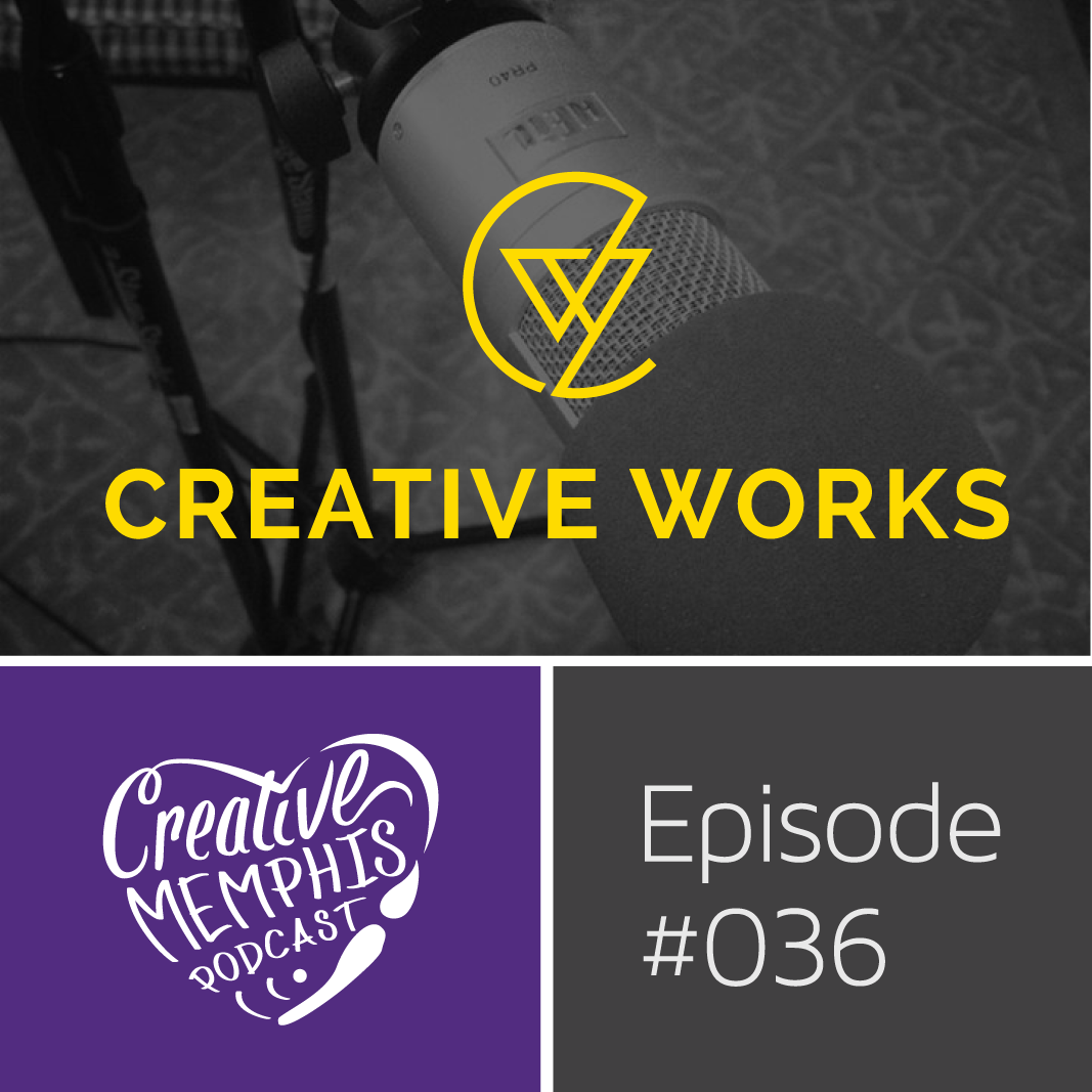 Episode #036: Designer's Roundtable 1, Creative Works