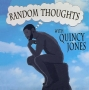 Artwork for Random Thoughts With Quincy Jones - Ep. 01