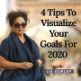 Artwork for EP10 4 Tips to Visualize Your Goals For 2020