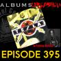 Artwork for Albums Unleashed - TESLA Psychotic Supper w/Tommy Skeoch Ep395