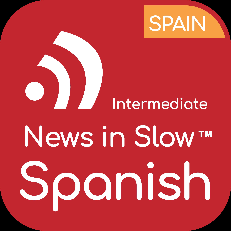 News in Slow Spanish - #574 - Intermediate Spanish Weekly Program