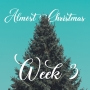 Artwork for Almost Christmas Week 3